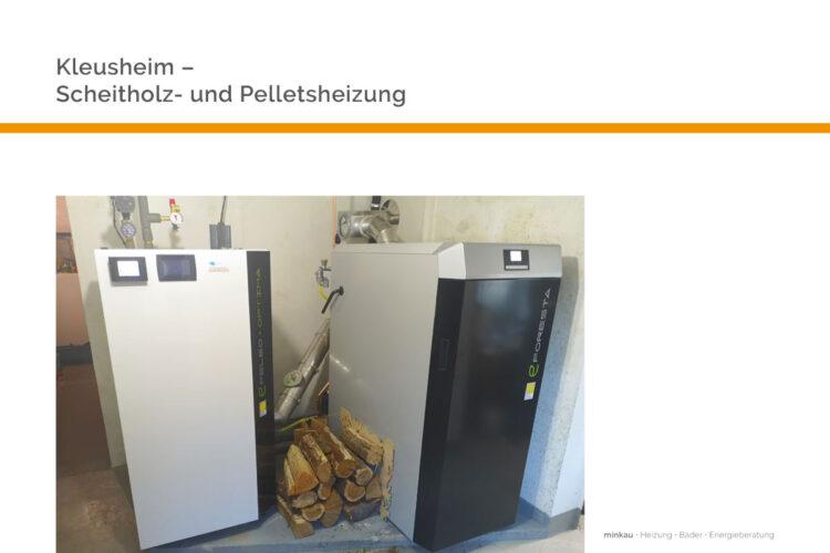 Kleusheim – Scheitholz- und Pelletsheizung