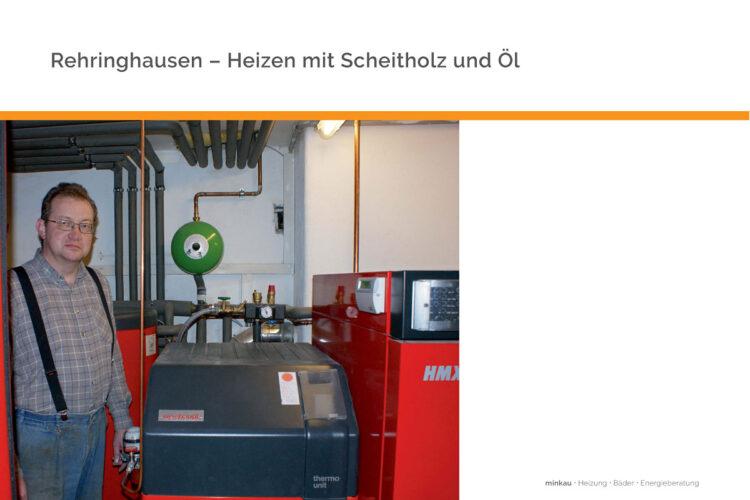 Rehringhausen – Heizen mit Scheitholz und Öl