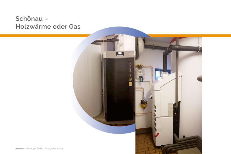 Schönau – Holzwärme oder Gas